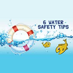 Six Water Saftey Tips